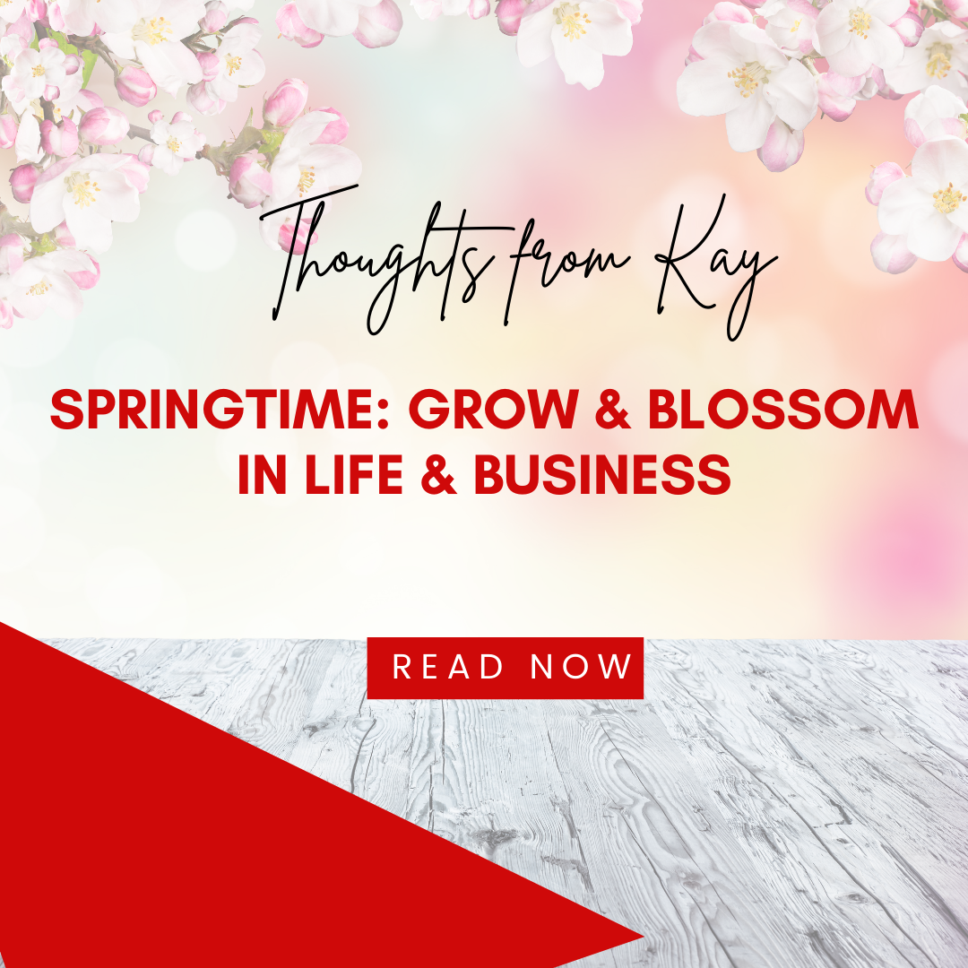 Springtime: Grow and Blossom in Life and Business